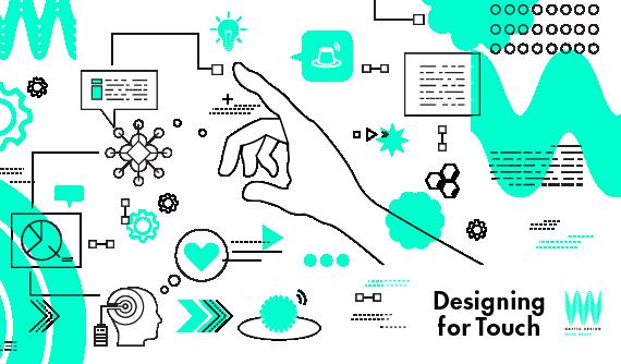 Designing for Touch: HAPTIC DESIGNのメソッド化に取り組むワーキンググループ始動